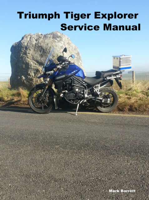 triumph tiger 1200 explorer service workshop owners manual ebay rh ebay co uk triumph tiger 800 service manual tiger 800 service manual pdf