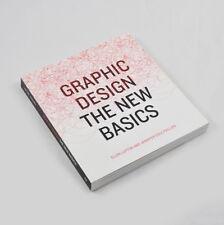Graphic Design - The New Basics - Ellen Lupton and Jennifer Cole Phillips