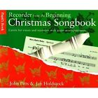 Recorder From The Beginning: Christmas Songbook Pupil's Book by John Pitts (Paperback, 1998)