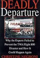 Deadly Departure...TWA Flight 800 Disaster (Boeing 747 Safety)