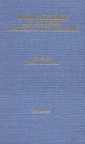 Major Figures of Modern Austrian Literature, Hardcover by Daviau, Donald G. (...