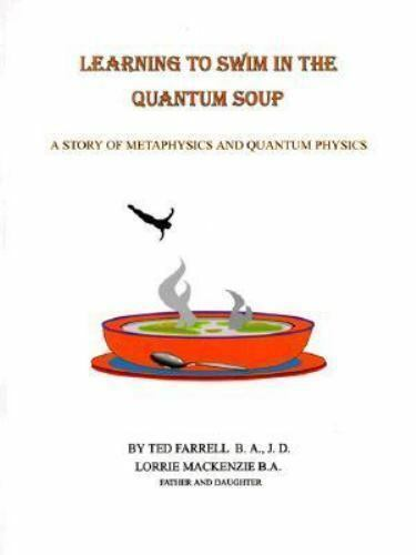 Learning to Swim in the Quantum Soup by Ted Farrell; Lorrie MacKenzie