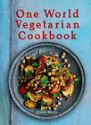 One World Vegetarian Cookbook by Troth Wells (2010, Hardcover)