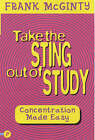Take the Sting Out of Study by Frank McGuinty (Paperback, 2002)