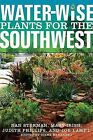 Water-Wise Plants for the Southwest by Mary Irish, Joe Lamp'l, Nan Sterman, Judith Phillips (Paperback / softback, 2010)