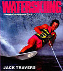 Water Skiing by Chris Boiling, Jack Travers (Paperback, 1990)