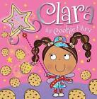 Clara the Cookie Fairy by Make Believe Ideas (Paperback, 2013)
