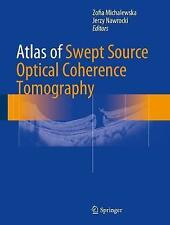 Atlas of Swept-Source Optical Coherence Tomography by Springer International...