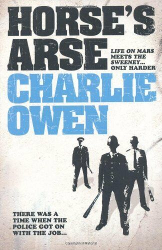 Horse's A*se By  Charlie Owen. 9780755336845