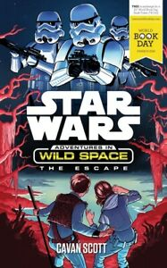 Star-wars-Adventures-in-wild-space-The-escape-by-Cavan-Scott-Paperback
