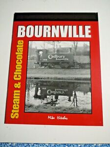 BOURNVILLE Steam & Chocolate NEW Railway Book POST FREE