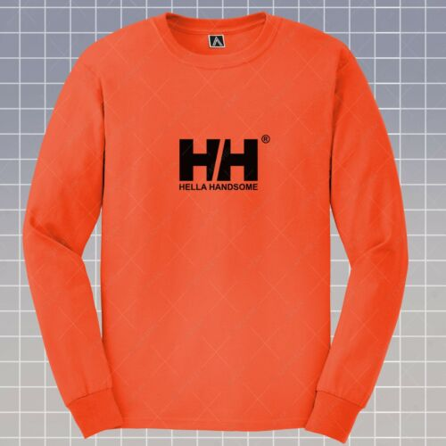 Hella Handsome Long Sleeve T-shirt Hansen Parody Urban Tee Hipster Gosha Top