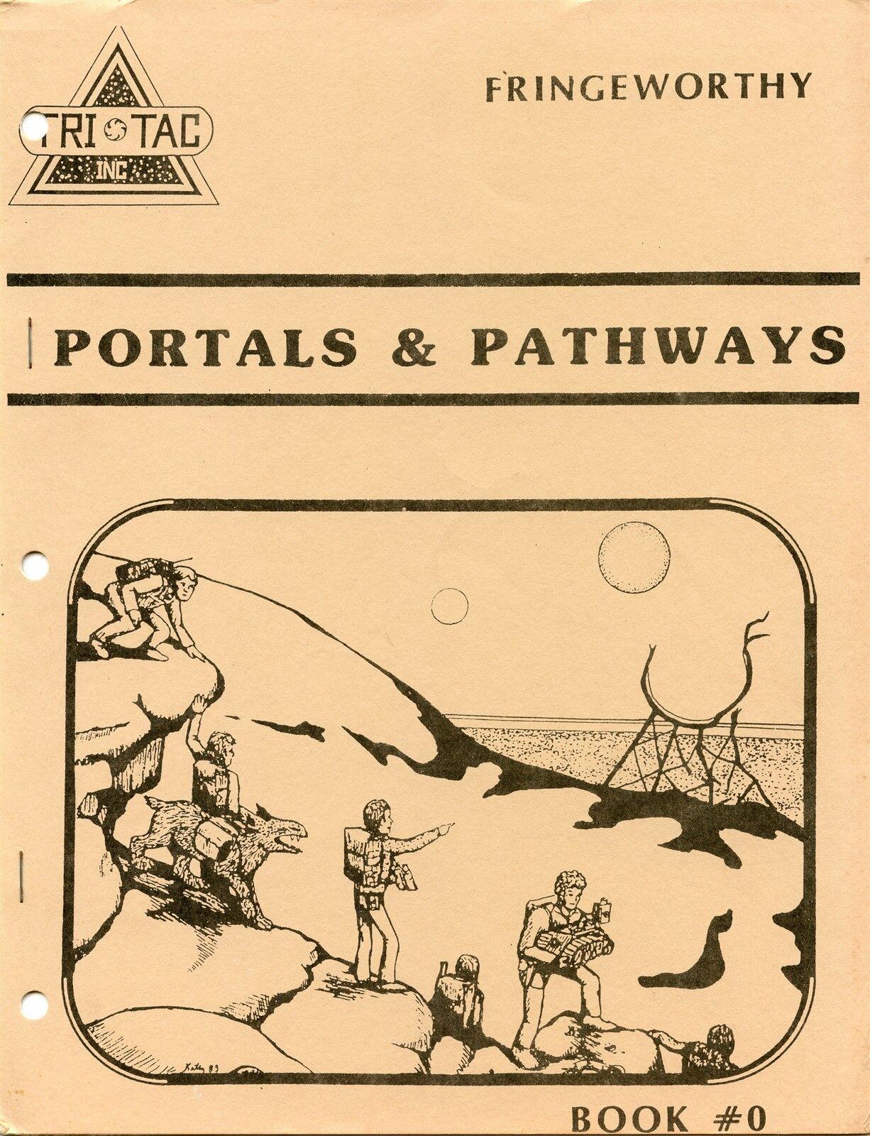 FRINGEWORTHY PORTALS & PATHWAYS BOOK 0 TRI TAC INC  FANTASY RPG EXC