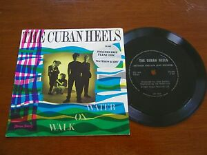 THE-CUBAN-HEELS-WALK-ON-WATER-B-W-HARD-TIMES-FLEXI-DISC-MATTEW-amp-SON-7-034-IMPORT