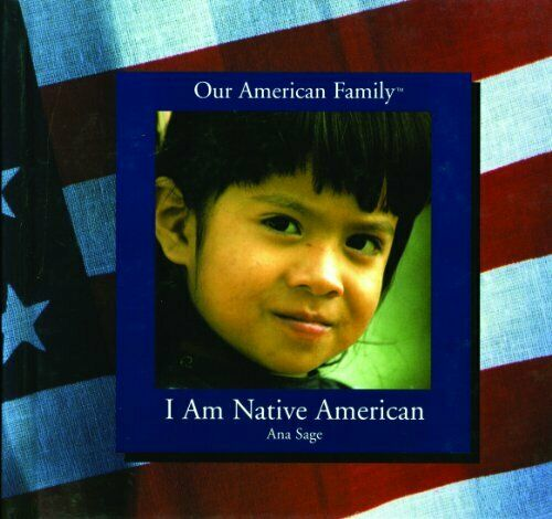 I Am Native American  Our American Family