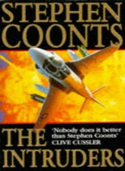 The Intruders By Stephen Coonts. 9780099198710