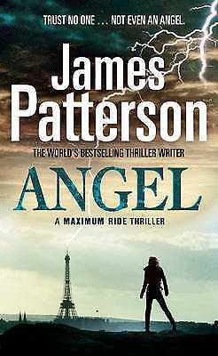 1 of 1 - Maximum Ride: Angel,Patterson, James,New Book mon0000054942
