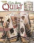 Cut, Sew, Quilt as You Go (Leisure Arts #3715) by Sheri a Bignell (Paperback / softback, 2004)