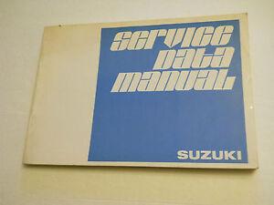 SUZUKI SERVICE DATA MANUAL GT750 GT550 GT380 T500 GT250 RV90 TS250 TM100 etc