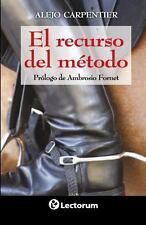El Recurso Del Metodo by Alejo Carpentier (2014, Paperback)