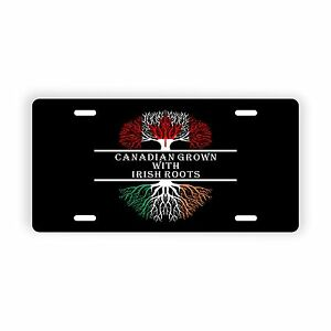 Canadian Grown With Irish Roots Novelty License Plate