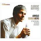 Arnold Schoenberg - : L'Œuvre pour Piano (2013)