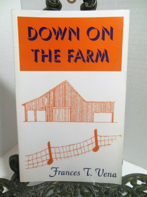 DOWN ON THE FARM Lake Elsinore Valley California Family Life Frances T Vena LN
