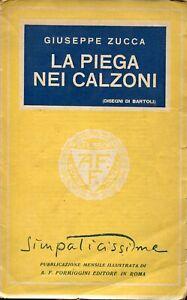 Zucca-Giuseppe-LA-PIEGA-NEI-CALZONI-Disegni-di-Bartoli
