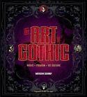 The Art of Gothic: Music + Fashion + Alt Culture by Natasha Scharf (Hardback, 2014)