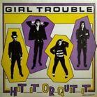 Hit It Or Quit It von Girl Trouble (2014)