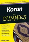 The Koran Fur Dummies by Sohaib Sultan (Paperback, 2014)