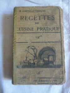 Details Sur Livre De Cuisine Ancien Recettes De Cuisine Pratique 1930 Schefer Et Francois