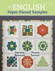 An English Paper-Pieced Sampler by Darlene Beltman, Teresa Justice (Paperback / softback, 2016)