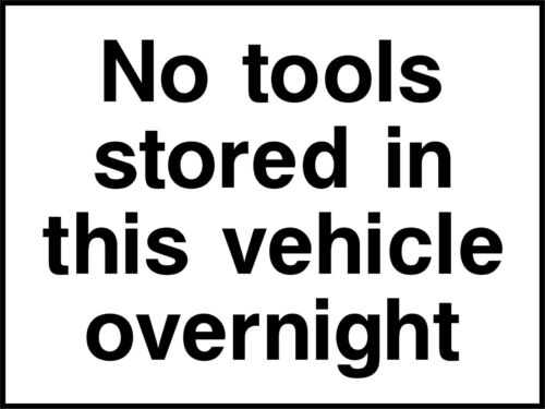 Adhesive Waterproof Exterior Sticker SAFETY SIGN No tools stored overnight
