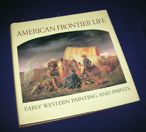 American-Frontier-Life-Early-Western-Painting-and-Prints-by-Peter-H-Hassrick