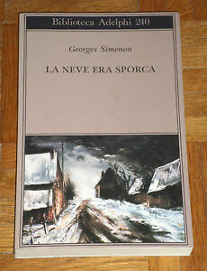 Georges-Simenon-034-LA-NEVE-ERA-SPORCA-034-Biblioteca-Adelphi