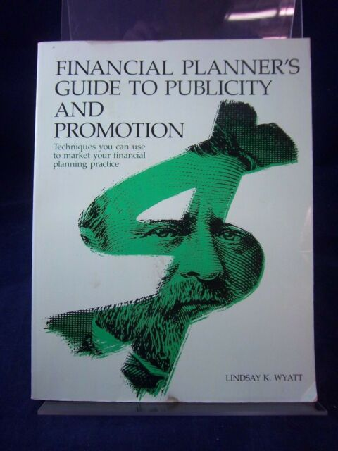 Financial Planner's Guide to Publicity & Promotion-Lindsay Wyatt(1984) PB 180606