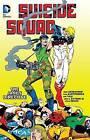 Suicide Squad: Vol 4 by John Ostrander (Paperback, 2016)