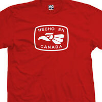 Hecho En Canada T-shirt - Vancouver Quebec Toronto Inuit - All Sizes & Colors