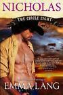 Circle Eight Nicholas 9780988566644 by Emma Lang Paperback