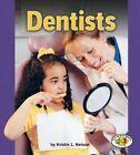 Dentists by Kristin L Nelson (Paperback / softback, 2005)