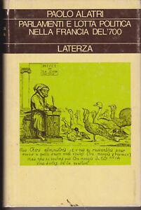 L416-Parlamenti-e-Lotta-Politica-nella-Francia-del-700-Alatri-Laterza-1977