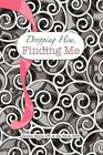 Dropping Him Finding Me 9781441572950 by Mathew Edvik Hardcover