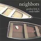 Neighbors by Gordon Bok (CD, Mar-2005, Timberhead Music)
