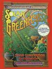 The Food and Heat Producing Solar Greenhouse: Design, Construction and Operation by Rick Fisher, Bill Yanda (Paperback / softback, 2016)
