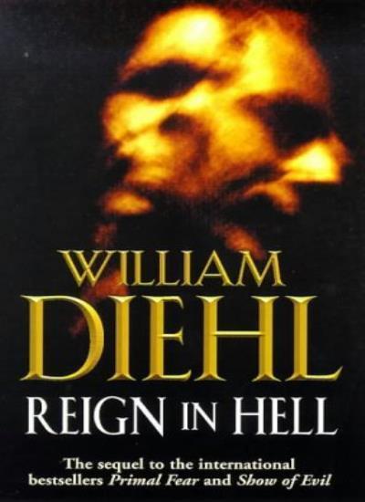Reign In Hell,William Diehl- 9780749322847
