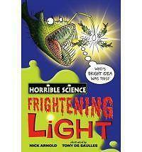 1 of 1 - NEW -  FRIGHTENING LIGHT   Horrible Science ( Histories )