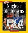 Nuclear Meltdowns by Peter Benoit (Hardback, 2011)
