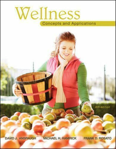 Wellness : Concepts and Applications by Frank D. Rosato, Michael H. Hamrick