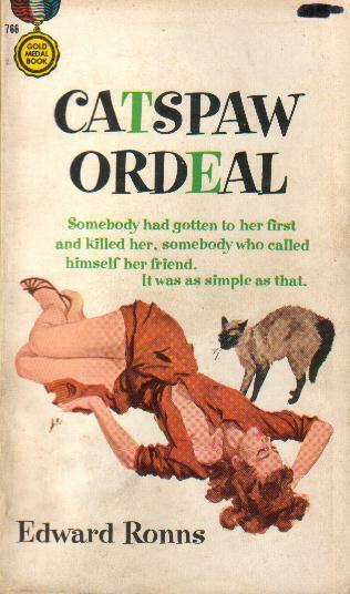 Catspaw Ordeal by Edward Ronns - 1950   PB